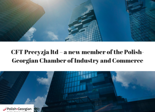 CFT Precyzja ltd – a new member of the Polish-Georgian Chamber of Industry and Commerce (1)